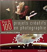 Coffret Plus de 100 projets créatifs en photographie