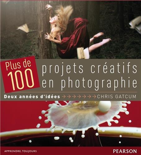 Coffret Plus de 100 projets créatifs en photograp...