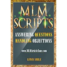 MLM SCRIPTS: Recruiting and Handling Objections (English Edition)
