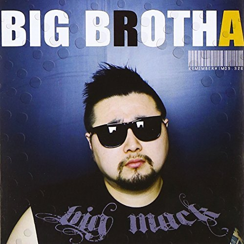 Rapper Big Mack Tribute Album by Big Brotha (2011-01-01)