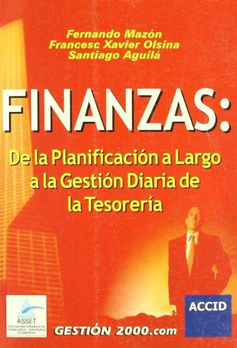 Finanzas: De la planificación a largo a la gestión diaria de la Tesorería