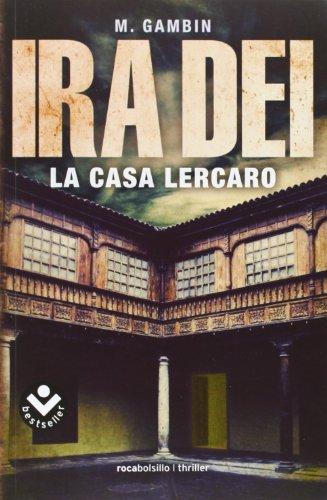 Ira Dei, La Casa Lercaro