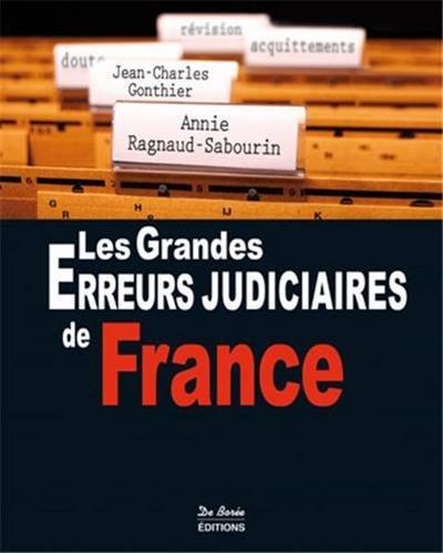 Grandes Erreurs Judiciaires de France (les) par Jean-Charles Gonthier