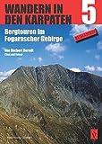 Wandern in den Karpaten 5: Bergtouren im Fogarascher Gebirge -
