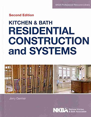 kitchen-bath-residential-construction-and-systems-by-nkba-published-january-2014