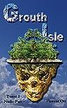 Grouth Isle: Nulle Part par Ott