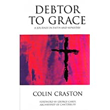 Debtor to Grace: A Journey in Faith and Ministry
