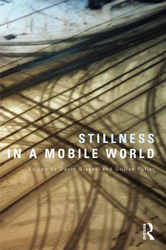 Stillness in a Mobile World (International Library of Sociology)