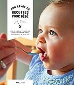 Mon livre de recettes pour bébé de Jenny Carenco