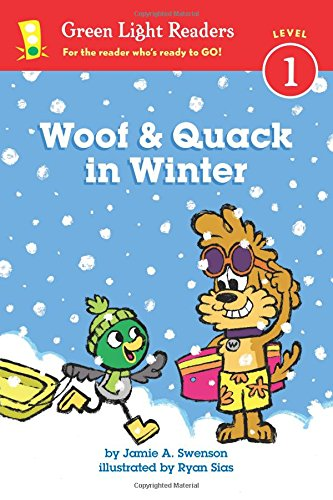 Woof and Quack in Winter (reader) (Green Light Readers Level 1)