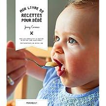 Mon livre de recettes pour bébé