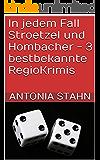 In jedem Fall Stroetzel und Hombacher - 3 bestbekannte RegioKrimis