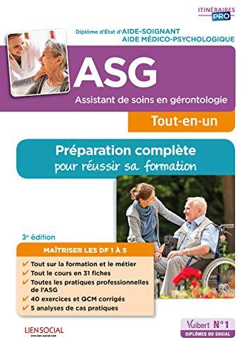 Assistant de soins en gérontologie (ASG) - Préparation complète pour réussir sa formation - Diplôme d'État Aide-soignant / Aide médico-psychologique par  Lydie Rivaldi