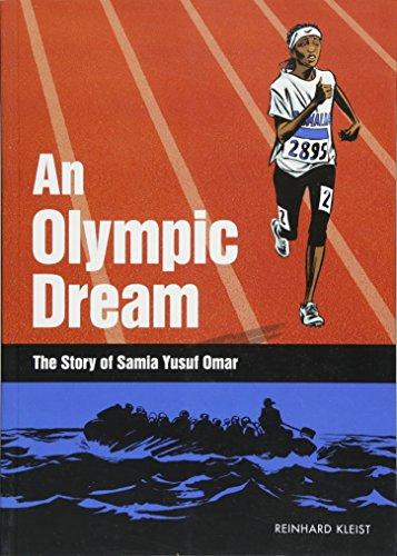 Olympic Dream: The Story of Samia Yusuf Omar (Graphic Novel)