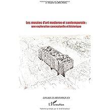Les musées d'art moderne ou contemporain : une exploration conceptuelle et historique