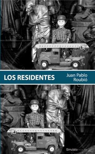Los Residentes por Juan Pablo  Roubió