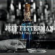 Bottle Full of Blues