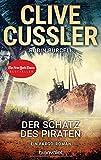 Der Schatz des Piraten: Ein Fargo-Roman (Die Fargo-Abenteuer, Band 8) - Clive Cussler, Robin Burcell