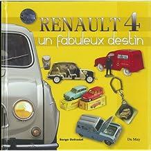RENAULT 4 UN FABULEUX DESTIN