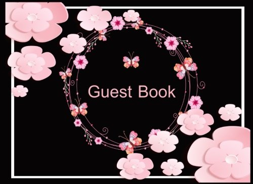 Guest Book: Visitors Book | Sign in Books for Weddings, Birthday, Funerals, Anniversary, Events, Party | Keep all the memories: Volume 2 (visitor log book) por Renée Tanguay