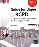 Guide Juridique du RGPD - La réglementation sur la protection des données personnelles