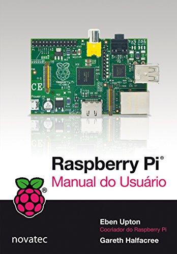 Raspberry PI. Manual do Usurio (Em Portuguese do Brasil)