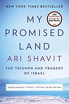 My Promised Land (Movie Tie-in Edition): The Triumph and Tragedy of Israel par [Shavit, Ari]