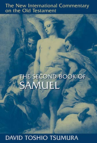 The Second Book of Samuel (New International Commentary on the Old Testament)
