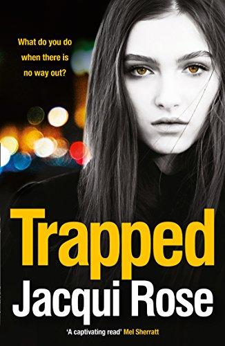 Trapped (English Edition) por Jacqui Rose