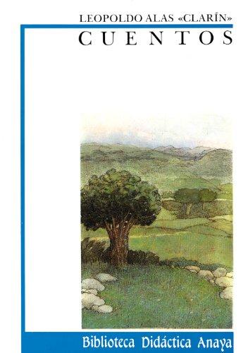 Cuentos (Clásicos - Biblioteca Didáctica Anaya) por Leopoldo Alas