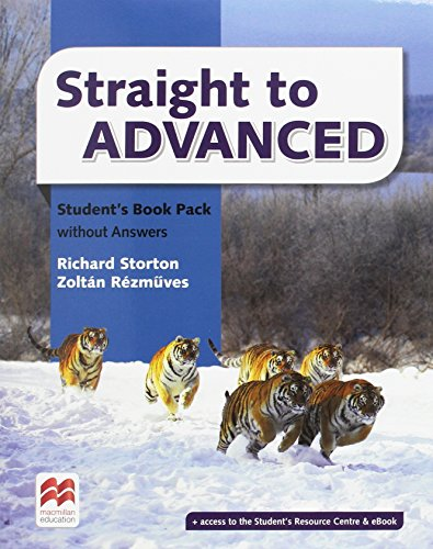 Straight to Advanced Student's Book without Answers Pack (Straight to Series)