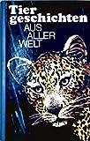 Tiergeschichten aus aller Welt (schwarzweiß illustriert)