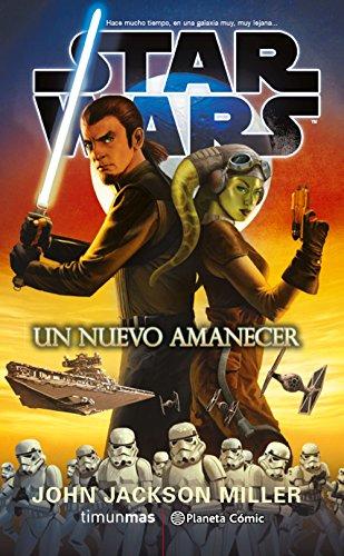 Star Wars: Un nuevo amanecer (novela) (STAR WARS: NOVELAS)