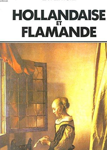 LA PEINTURE HOLLANDAISE ET FLAMANDE