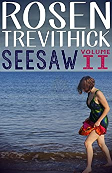 Seesaw - Volume II (English Edition) de [Trevithick, Rosen]