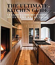 The Ultimate Kitchen Guide by Wim Pauwels (2015-02-20)