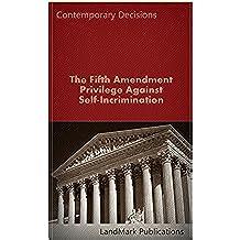 Fifth Amendment Privilege Against Self-Incrimination (Litigator Series) (English Edition)