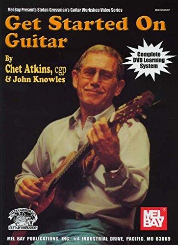 Get Started on Guitar [With DVD] (Mel Bay Presents Stefan Grossman's Guitar Workshop Video Series)