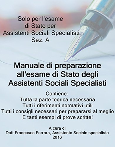 Assistente Sociale Specialista: Manuale di preparazione all'esame di Stato (Italian Edition)