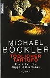 Tödlicher Tartufo: Der 2. Fall für Hippolyt Hermanus - Michael Böckler