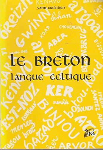 Le Breton, langue celtique par Yann Brekilien