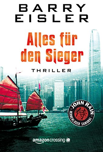 Buchseite und Rezensionen zu 'Alles für den Sieger (John Rain - herrenloser Samurai 3)' von Barry Eisler