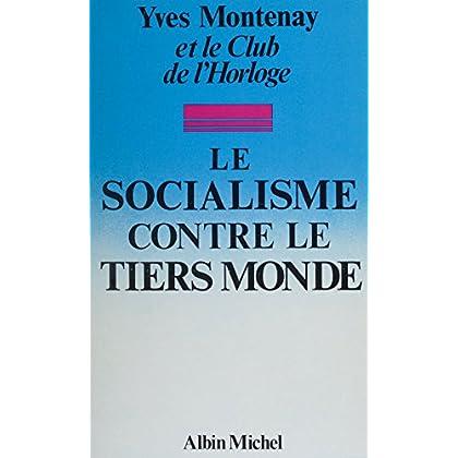 Le socialisme contre le tiers monde
