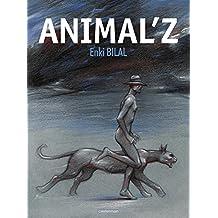 Coup de sang, Tome 1 : Animal'z