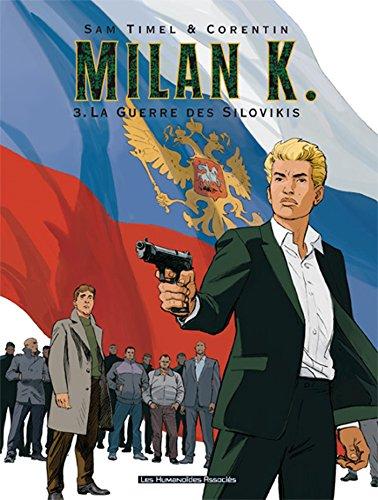 Milan K. T03: La Guerre des Silovikis