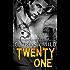 Twenty-One (21)