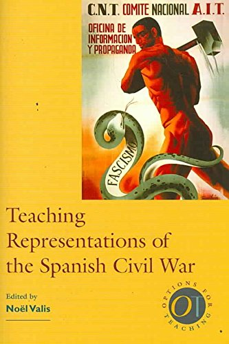 [(Teaching Representations of the Spanish Civil War)] [By (author) Noel Maureen Valis] published on (January, 2007)