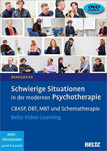 Schwierige Situationen in der modernen Psychotherapie: CBASP, DBT, MBT und Schematherapie. Beltz Video-Learning. 2 DVDs mit 24-seitigem Booklet. Laufzeit 300 Min.