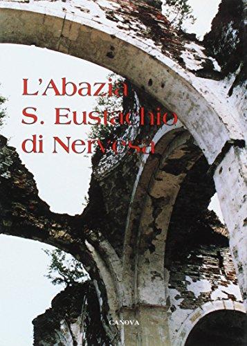 L'abazia S. Eustachio di Nervesa (Archeol. arti figurat. e cataloghi d'arte)