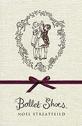 Ballet Shoes by Noel Streatfeild (2007-11-01)
